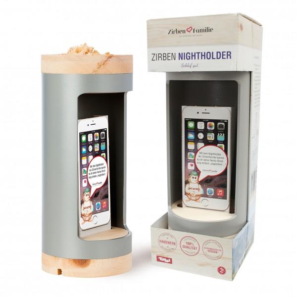 Zirben Nightholder Silber-Grau